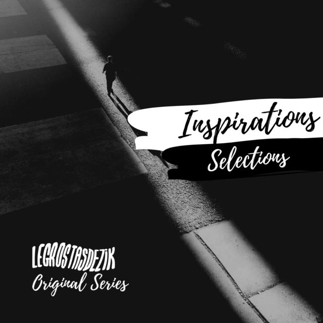 Inspirations | Sélections