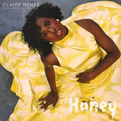 Claire Renee – Honey | LEGROSTASDEZIK